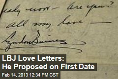 LBJ Love Letters: He Proposed on First Date