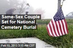 Same-Sex Couple Set for National Cemetery Burial