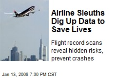 Airline Sleuths Dig Up Data to Save Lives