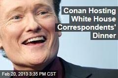 Conan Hosting White House Correspondents' Dinner