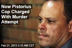 Now Pistorius Cop Charged With Murder Attempt