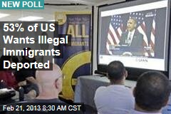 53% of US Wants Illegal Immigrants Deported
