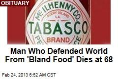 Tabasco CEO Paul McIlhenny Dies at 68