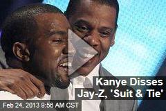 Kanye Disses Jay-Z, 'Suit & Tie'