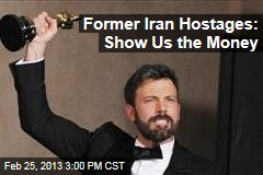 Former Iran Hostages: Show Us the Money