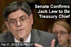 Senate Confirms Jack Lew to Be Treasury Chief