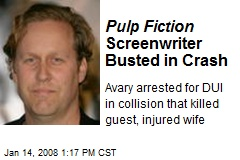 Pulp Fiction Screenwriter Busted in Crash