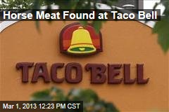 Horse Meat Found at Taco Bell