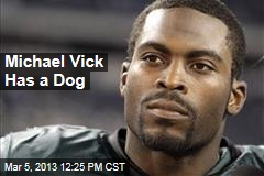 Michael Vick Has a Dog