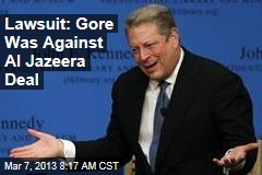 Lawsuit: Gore Was Against Al Jazeera Deal