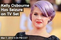 Kelly Osbourne Has Seizure on TV Set