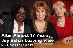 After Almost 17 Years, Joy Behar Leaving View