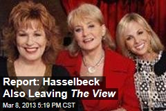 Report: Hasselbeck Also Leaving The View
