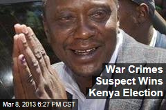 War Crimes Suspect Wins Kenya Election
