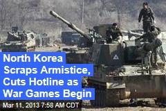 Pyongyang Kills Hotline as US, Seoul Drills Begin