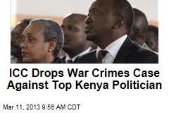 ICC Drops War Crimes Case Against Top Kenya Politician