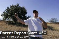 Dozens Report Giant 'UFO'