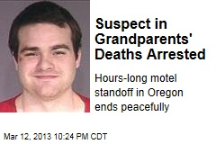 Suspect in Grandparents' Deaths Arrested