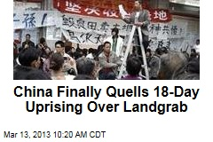 China Finally Quells 18-Day Uprising Over Landgrab