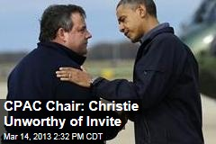 CPAC Chair: Christie Unworthy of Invite