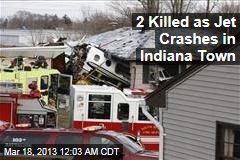 2 Killed as Jet Crashes in Indiana Town