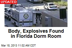 Police Find Body, Explosives in Florida Dorm