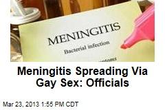 Meningitis Spreading Via Gay Sex: Officials