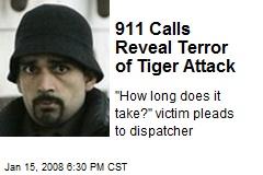 911 Calls Reveal Terror of Tiger Attack