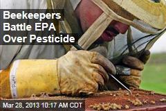Beekeepers Battle EPA Over Pesticide