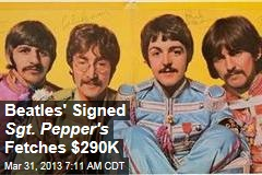 Beatles' Signed Sgt. Pepper's Fetches $290K