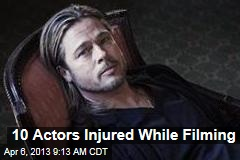 10 Actors Injured While Filming