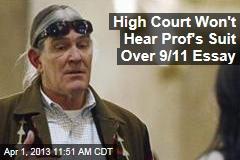 High Court Won't Hear Prof's Suit Over 9/11 Essay