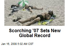 Scorching '07 Sets New Global Record
