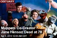 Muppets Co-Creator Jane Henson Dead at 78