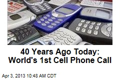 40 Years Ago Today: World's 1st Cell Phone Call