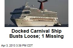 Docked Carnival Ship Busts Loose in River