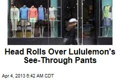 Head Rolls Over Lululemon's See-Through Pants