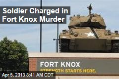 Soldier Charged in Fort Knox Murder