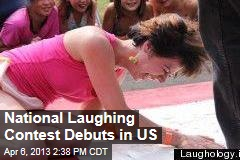 National Laughing Contest Debuts in US