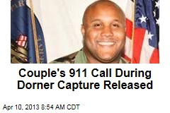 Couple's 911 Call During Dorner Capture Released