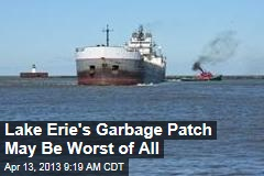 Lake Erie's Garbage Patch May Be Worst of All