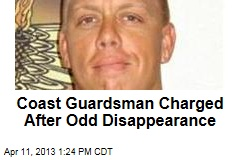 Coast Guardsman Charged After Odd Disappearance