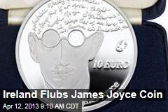 Ireland Flubs James Joyce Coin