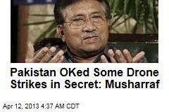Ex-Pakistan President: We Authorized US Drone Strikes