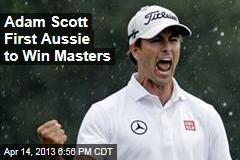 Adam Scott First Aussie to Win Masters