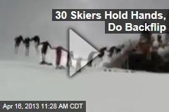 30 Skiers Hold Hands, Do Backflip
