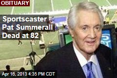 Sportscaster Pat Summerall Dead at 82