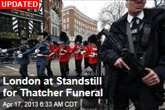 London at Standstill for Thatcher Funeral