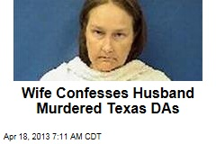 Wife Confesses Husband Murdered Texas DAs