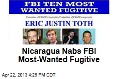Nicaragua Nabs FBI Most-Wanted Suspect